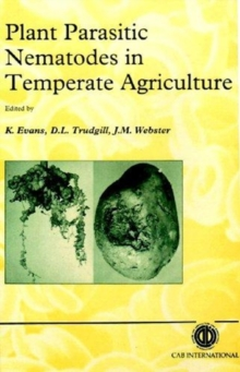 Plant Parasitic Nematodes in Temperate Agriculture, Hardback Book