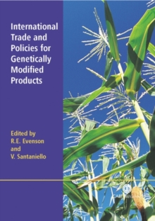 International Trade and Policies for Genetically Modified Products, Hardback Book