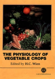 Physiology of Vegetable Crops, Hardback Book