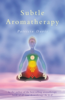 Subtle Aromatherapy, Paperback Book