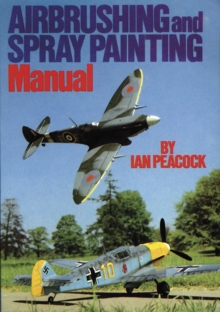 Air Brushing and Spray Painting Manual, Paperback Book