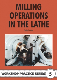Milling Operations in the Lathe, Paperback Book