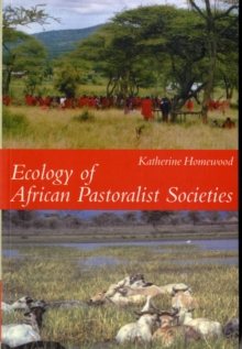 Ecology of African Pastoralist Societies, Paperback / softback Book