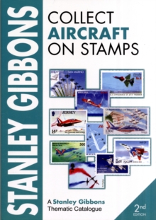 Stanley Gibbons Collect Aircraft on Stamps, Paperback Book