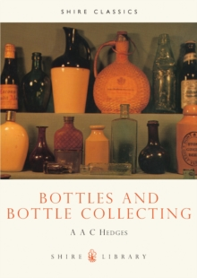 Bottles and Bottle Collecting, Paperback Book