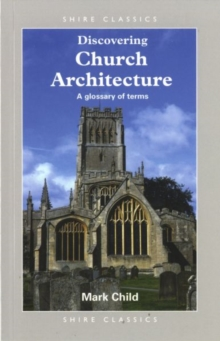 Church Architecture : A Glossary of Terms, Paperback Book
