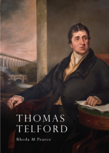 Thomas Telford : An Illustrated Life, Paperback / softback Book