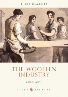 The Woollen Industry, Paperback Book