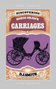 Discovering Horse-Drawn Carriages, Paperback / softback Book