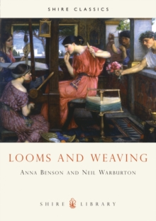 Looms and Weaving, Paperback Book