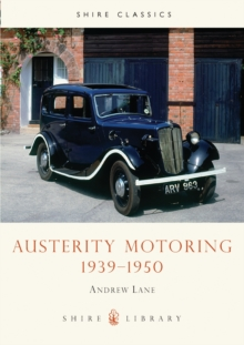 Austerity Motoring 1939-1950, Paperback Book