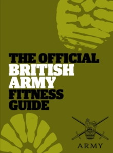The Official British Army Fitness Guide, Paperback Book