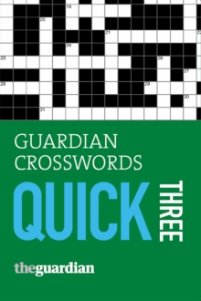 """Guardian"" Crosswords Quick Three : Bk. 3, Paperback Book"