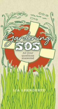 Gardening SOS : Your Problems Solved, Hardback Book