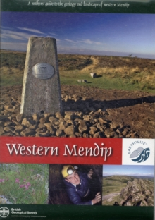 A Walkers' Guide to the Geology and Landscape of Western Mendip, Mixed media product Book