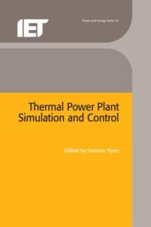 Thermal Power Plant Simulation and Control, Hardback Book