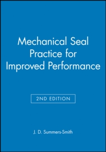 Mechanical Seal Practice for Improved Performance, Hardback Book