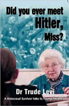 Did You Ever Meet Hitler, Miss? : A Holocaust Survivor Talks to Young People, Paperback / softback Book