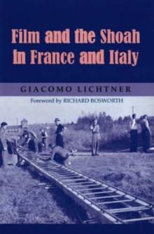 Film and the Shoah in France and Italy, Hardback Book