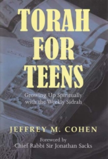 Torah for Teens : Growing Up Spiritually with the Weekly Sidrah, Paperback / softback Book