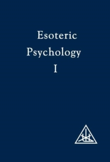 Esoteric Psychology : Vol I, Paperback Book