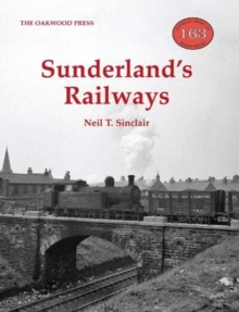 Sunderland's Railways, Paperback / softback Book