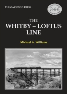 The Whitby-Loftus Line, Paperback / softback Book