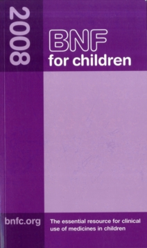 BNF for Children (BNFC) 2008, Paperback Book