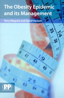 The Obesity Epidemic and its Management, Paperback / softback Book