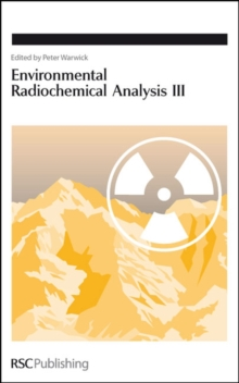 Environmental Radiochemical Analysis III, Hardback Book