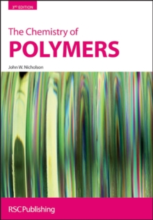 The Chemistry of Polymers, Hardback Book