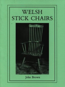 Welsh Stick Chairs, Paperback Book