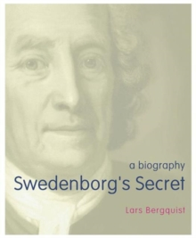 Swedenborg's Secret, Hardback Book