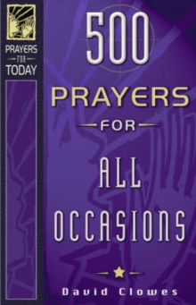 500 Prayers for All Occasions, Paperback Book