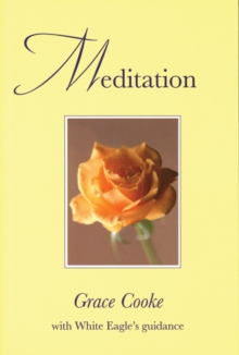 Meditation : With White Eagle Guidance, Paperback / softback Book