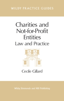 Charities and Not-For-Profit Entities : Law and Practice, Paperback Book