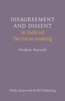 Disagreement and Dissent in Judicial Decision-making, Hardback Book