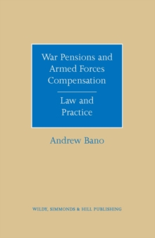 War Pensions and Armed Forces Compensation : Law and Practice, Hardback Book