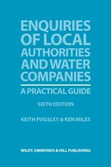 Enquiries of Local Authorities and Water Companies: A Practical Guide, Paperback / softback Book
