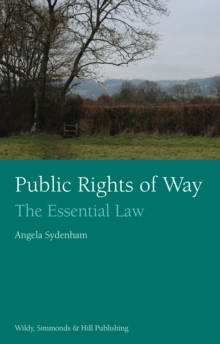 Public Rights of Way: The Essential Law, Paperback / softback Book