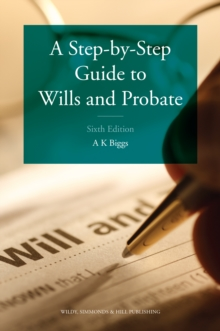A Step-by-Step Guide to Wills and Probate, Paperback Book