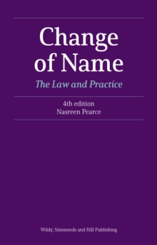 Change of Name: The Law and Practice, Paperback / softback Book