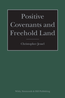 Positive Covenants and Freehold Land, Hardback Book
