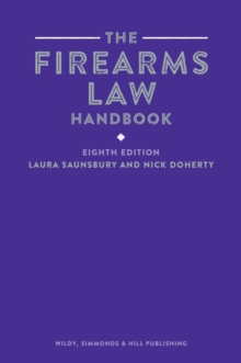 The Firearms Law Handbook, Paperback / softback Book