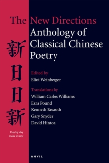 New Directions Anthology of Classical Chinese Poetry, Paperback Book