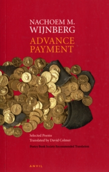 Advance Payment : Selected Poems Translated by David Colmer, Paperback / softback Book