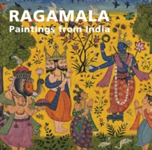Ragamala : Paintings from India, Paperback Book