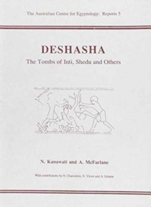 Deshasha : The Tombs of Inti, Shedu and Others, Paperback Book