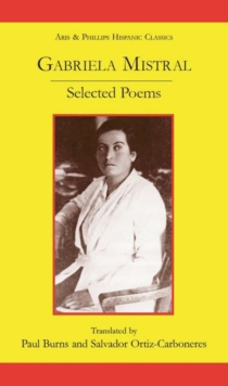 Gabriela Mistral: Selected Poems, Paperback / softback Book