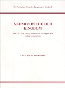 Akhmim in the Old Kingdom, Part 2, Paperback / softback Book
